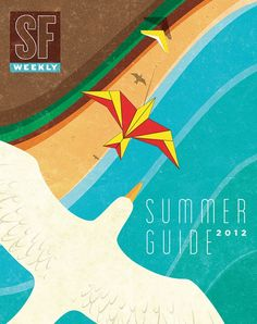 SF Weekly, Summer Guide 2012. Art direction and design: Andrew J. Nilsen