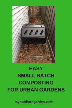 Assembling a small batch composer is not hard. Here's how, plus tips for creating compost in small areas. Cold Climate Gardening, Organic Gardening, Gardening Tips, Urban Composting, Apartment Plants, Garden Compost, Backyard Farming, Easy