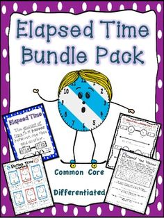A huge, 37 Page Elapsed Time Packet to meet common core standards AND differentiate for your student's varying levels of understanding! $