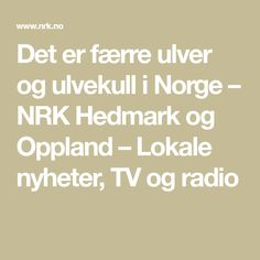 Det er færre ulver og ulvekull i Norge – NRK Hedmark og Oppland – Lokale nyheter, TV og radio Math Equations