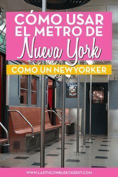 El Metro De Nueva York Consejos Y Precauciones Living In New York Travel Health Insurance New York City