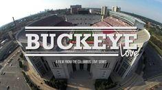 Buckeye Love - Ohio Stadium - Columbus Love Film Series - DJI Phantom 2