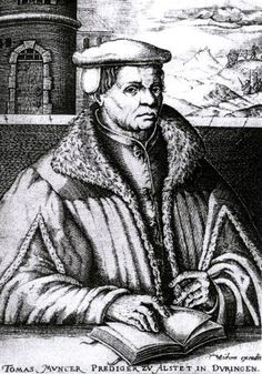 THOMAS MUNSTER: was an early Reformation-era German theologian, who became a rebel leader during the Peasants' War. He believed that the questioning of authority promoted by the Lutheran Reformation should also be applied to the economic sphere. Under pressure, Luther had to distance himself from Müntzer, stating that the Reformation he supported was only spiritual. Müntzer was eventually captured, tortured and decapitated.