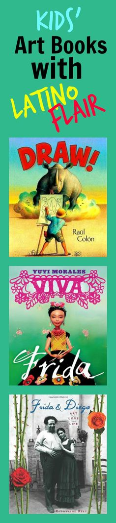 Art-related books for kids released in 2014 that exhibit Latino flair. Click for blog post in Latin@s in Kid Lit.