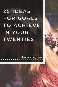 How many have you checked off this list of 25 personal growth goals to achieve in your twenties? #lifegoals