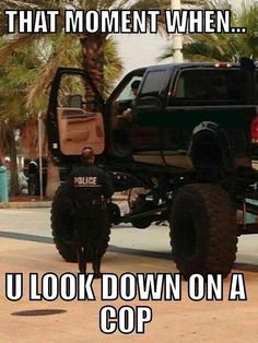 Only lifted truck guys and gals will understand