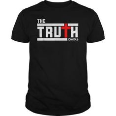 The Truth Christian T-Shirt Truth Christian Shirts & Tees T-Shirt Hoodie Tank-Top Quotes Christian Tee Shirts, Christian Clothing, Shirt Print Design, Tee Shirt Designs, Mens Tee Shirts, T Shirts For Women, Jesus Shirts, Quality T Shirts, Top Quotes