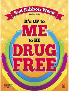 It's up to me to be drug free. Social Work Activities, Recovering Addict, Red Ribbon Week, Just Say No, Drug Free, Funny Signs, Sober, Spiritual Awakening, New Beginnings