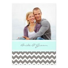 Photo Wedding Invitations Grey Blue Chevron.  Not the right shade of aqua/teal but kinda cute