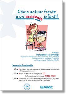 Hojas informativas para PADRES - SEUP/Sociedad Española de Urgencias de Pediatría.Como actuar en distintas situaciones: accidentes, bronquiolitis, Sincope etc.
