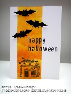 one layer card...Halloween...column of oranges sponged on...die cut bats, sentiment & house on top in black...