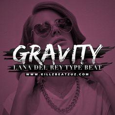 "#LanadelRey #TypeBeat ""Gravity"" #NeedBeats #YouNeedBeats #Instrumental #RnBBeats #PopBeats #HipHop #FreeBeats https://goo.gl/rjKoFr"