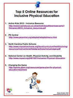 The Inclusive Class: Top 5 Online Resources for Inclusive Physical Education. Pinned by Pediatric Therapeutic Services, Inc. Check out our blog at pediatrictherapeuticservices.wordpress.com