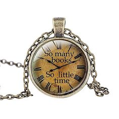 """Products for Book Lovers > FM42 So many books So little time Round Pendant Necklace with 26"""" Rolo Chain — Content Mo ~ Mo' Content for You! ~ A Reader Lair FREE KINDLE BOOKS"""