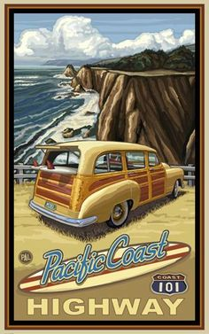 Pacific Coast Highway California Woody Travel Art Print Poster by Paul A. Lanquist x Vintage Travel Posters, Vintage Postcards, Vintage Advertisements, Vintage Ads, Vintage Music, Vintage Pink, Vintage Dresses, Surf Mar, Old Poster