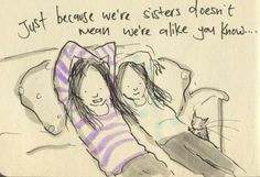 Sisters . Love this perfect illustration.