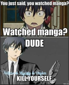 Yes!! HOW MANY FREAKING TIMES DO WE HAVE TO SAY THIS!!! ITS ANIME NOT MANGA!! WE READ MANGA AND WE WATCH ANIME GOT THAT!!!!!!!!!!!!!! -Alayna Uchiha