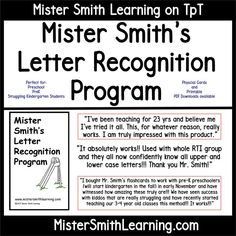 Mister Smith's Letter Recognition Program teaches alphabet identification in a highly effective manner. Great for RTI, preschool and prek teachers and students. Kindergarten Special Education, Kindergarten Readiness, Literacy Skills, Kids Education, Teaching Letter Recognition, Teacher Must Haves, Teaching The Alphabet, Reading Skills, Teaching Reading