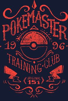 Pokemaster Training Club - by AzafranAvailable for £8/€10/$12 from Qwertee for 24 hours only.