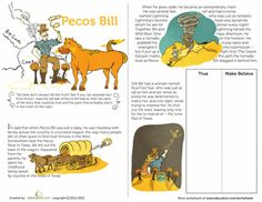 Rootin' tootin' cowboys, gather 'round to hear the legendary story of Pecos Bill! Read this tale with your child, and see if he can tell fact from fiction. Reading Comprehension, Comprehension Worksheets, Writing Worksheets, Reading Strategies, Pecos Bill, Reading Activities, Reading Groups, Teaching Reading, Learning
