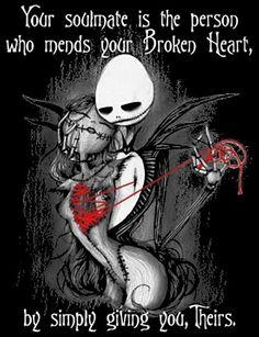 Dark Love Quotes, Soulmate Love Quotes, Love Quotes For Him, Broken Heart Art, Broken Heart Pictures, Skeleton Love, Broken Heart Tattoo, Chica Gato Neko Anime, Nightmare Before Christmas Tattoo