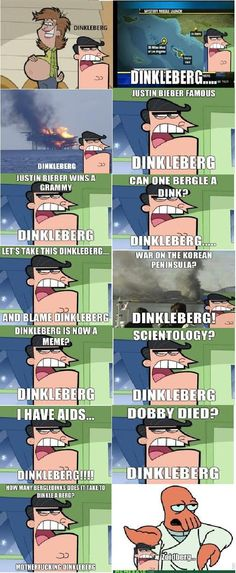 Dinkleberg!!