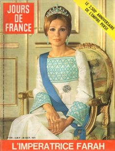 Noblesse & Royautés:  Empress Farah of Iran on the cover of Jours de France, 1971