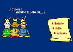 Hacerse una foto con los reyes magos. http://www.123juegos.com/juego_pantalla.php?juega=2023