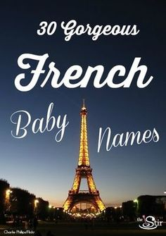 30 French Baby Names and their meanings