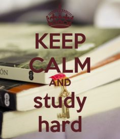 KEEP CALM AND STUDY HARD. Another original poster design created with the Keep Calm-o-matic. Buy this design or create your own original Keep Calm design now. Exam Quotes, Study Quotes, Life Quotes, Quotes Quotes, Keep Calm And Study, Keep Calm And Love, Keep Calm Posters, Keep Calm Quotes, Keep Calm Wallpaper