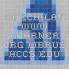 Yaxchilan -www.learner.org.librus.hccs.edu
