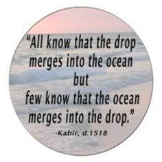 Kabir Spiritual Wisdom, Spiritual Awakening, Kabir Quotes, Radha Soami, Meditation Quotes, Yoga Meditation, Drops In The Ocean, Good Morning My Love, Poetry Quotes