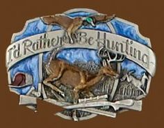 I/'D RATHER BE HUNTING BELT BUCKLE SOLID PEWTER BUCKLES