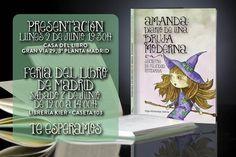 Día 2 de Junio, a las 19:30 en La Casa del Libro de Madrid  o 7 de Junio, en La Feria del Libro de 12:00 a 14:00. Estaremos en la caseta 103. Presentación del libro Amanda: Diario de una bruja moderna. Secretos de felicidad cotidiana