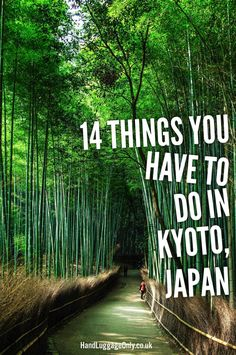 14 Things To See And Do When Visiting Kyoto, Japan - Hand Luggage Only - Travel, Food & Photography Blog