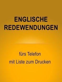 Sprachen lernen: Englisch. Englische Redewendungen fürs Telefon mit Liste zum Drucken. Die wichtigsten Vokabeln zum Telefonieren auf Englisch. Englisch lernen online.