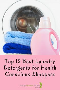 What is the best #laundry detergent? Find the Best Natural Laundry Detergent for health conscious shoppers here. Best non toxic laundry detergent.