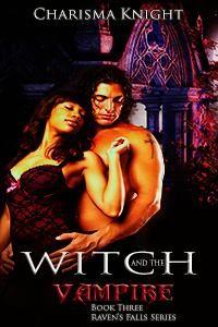 Available Now  http://www.amazon.com/Witch-Vampire-Ravens-Falls-Book-ebook/dp/B00POEDYDC/ref=la_B003GP13K2_1_5?s=books&ie=UTF8&qid=1417575089&sr=1-5