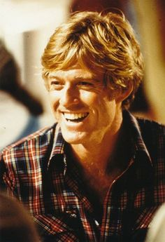 Robert Redford | Modeling my character after him. He was so gorgeous.