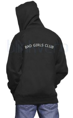 bad girls club sweater awesome hoodie unisex