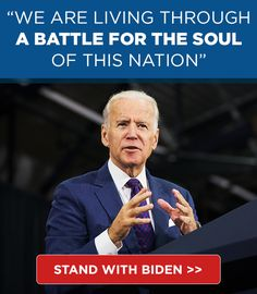 We Are Living Through a Battle for the Soul of This Nation - Joe Biden