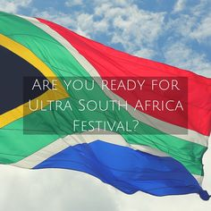 Ultra South Africa festival is an unique experience!