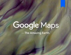 """Check out this @Behance project: """"Google Maps - The Amazing Earth"""" https://www.behance.net/gallery/54339821/Google-Maps-The-Amazing-Earth"""