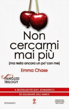 Non cercarmi mai più (ma resta ancora un po' con me) - Emma Chase