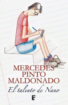 El talento de Nano de Mercedes Pinto Maldonado y otros, http://www.amazon.es/dp/B00FGQUR5G/ref=cm_sw_r_pi_dp_F9J1vb0WV9TKM