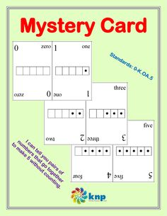 """Mystery Card"" - Tell you pairs of numbers that go together to make 5 without counting. Supports learning Common Core Standards: 0-K.OA.5 [KNP Task # S 2243.1]"