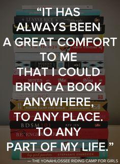 La seule raison pourquoi j'avais un gros sac à main était pour y mettre au moins trois livres que je pouvais emporter n'importe où. :)
