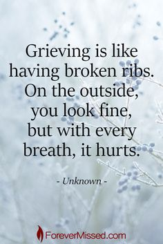 like broken ribs Life Quotes Love, Great Quotes, Me Quotes, Inspirational Quotes, Mommy Quotes, The Words, Grief Poems, Son Poems, Grieving Quotes