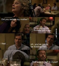 Dr. House. DID YOU SEDATE MY MOTHER?
