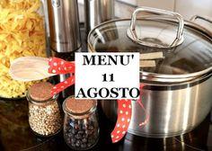 RICETTE FACILI E GUSTOSE: Ricette per l' undici di agosto